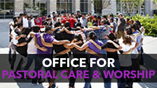 Office for Pastoral Care & Worship -