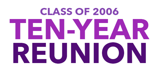 Class of 2006 Ten Year Reunion Save the Date