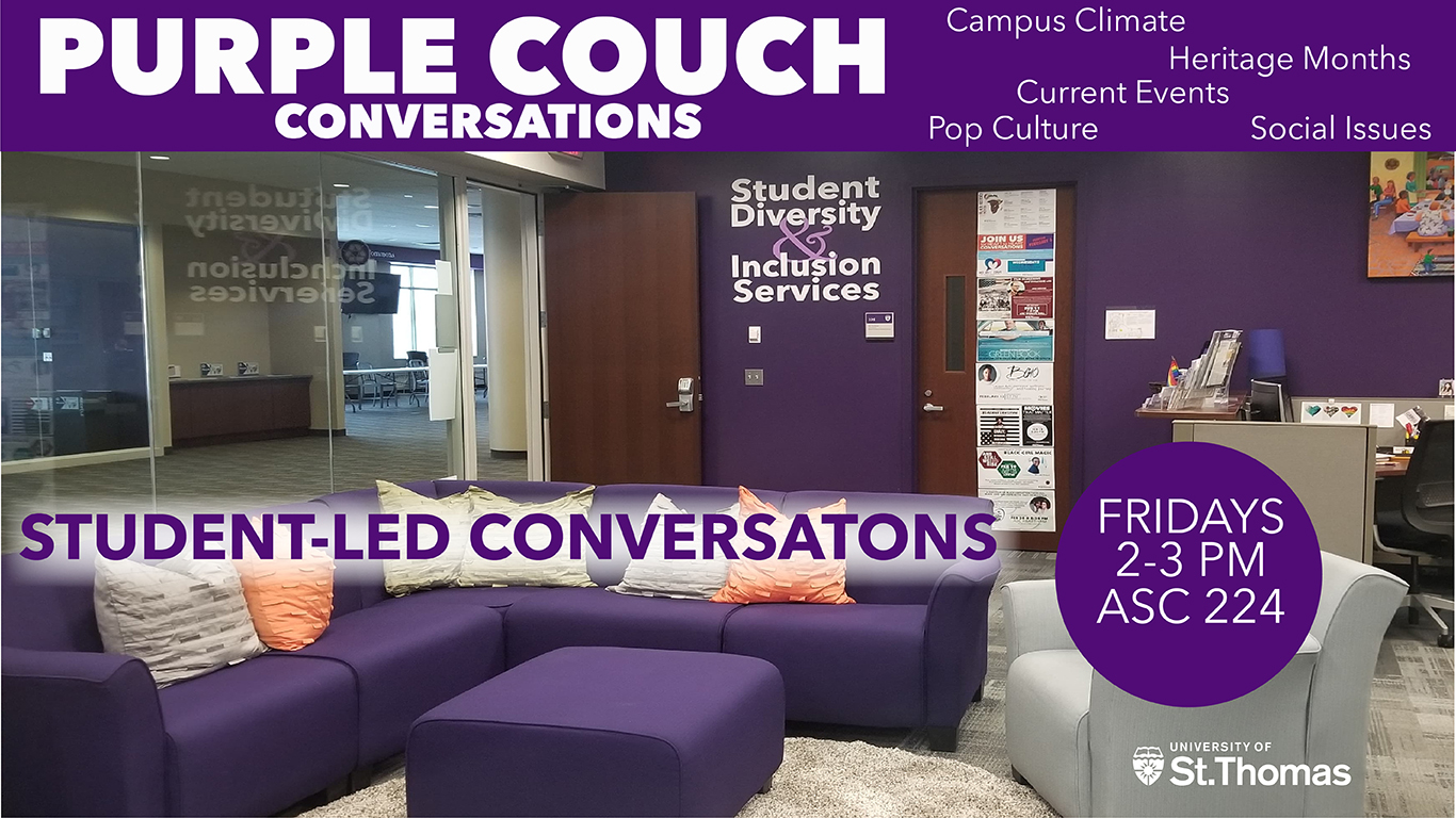 Purple Bench Conversations, from 3pm-4pm on Fridays in ASC 224